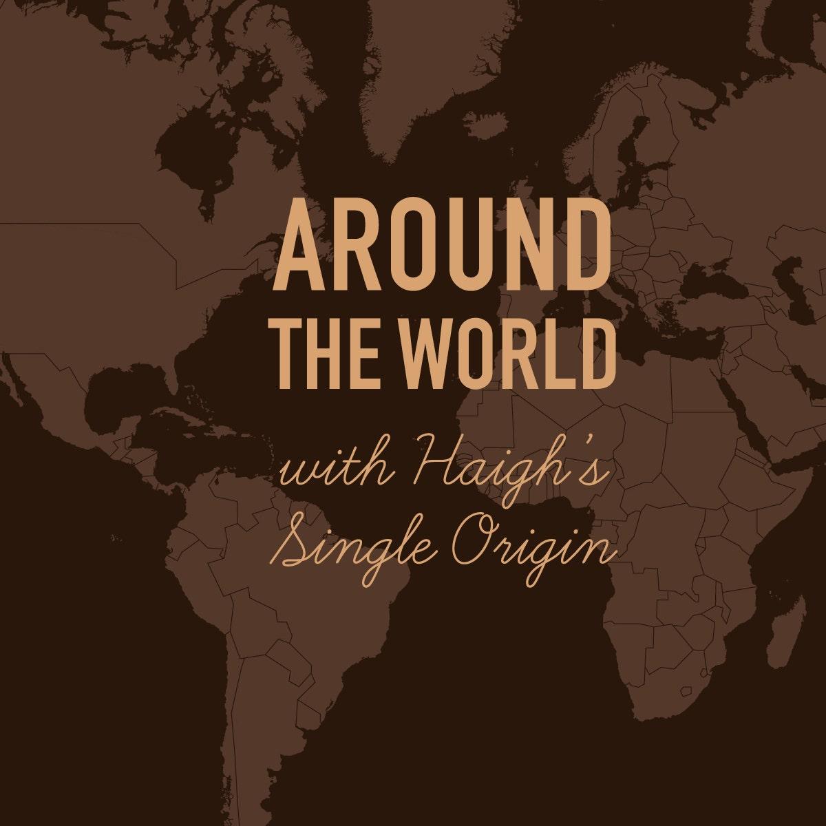 Around the World with Single Origin